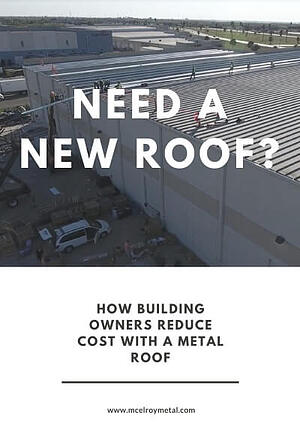Need A New Roof_ How Building Owners Reduce Cost with a Metal Roof - final-01