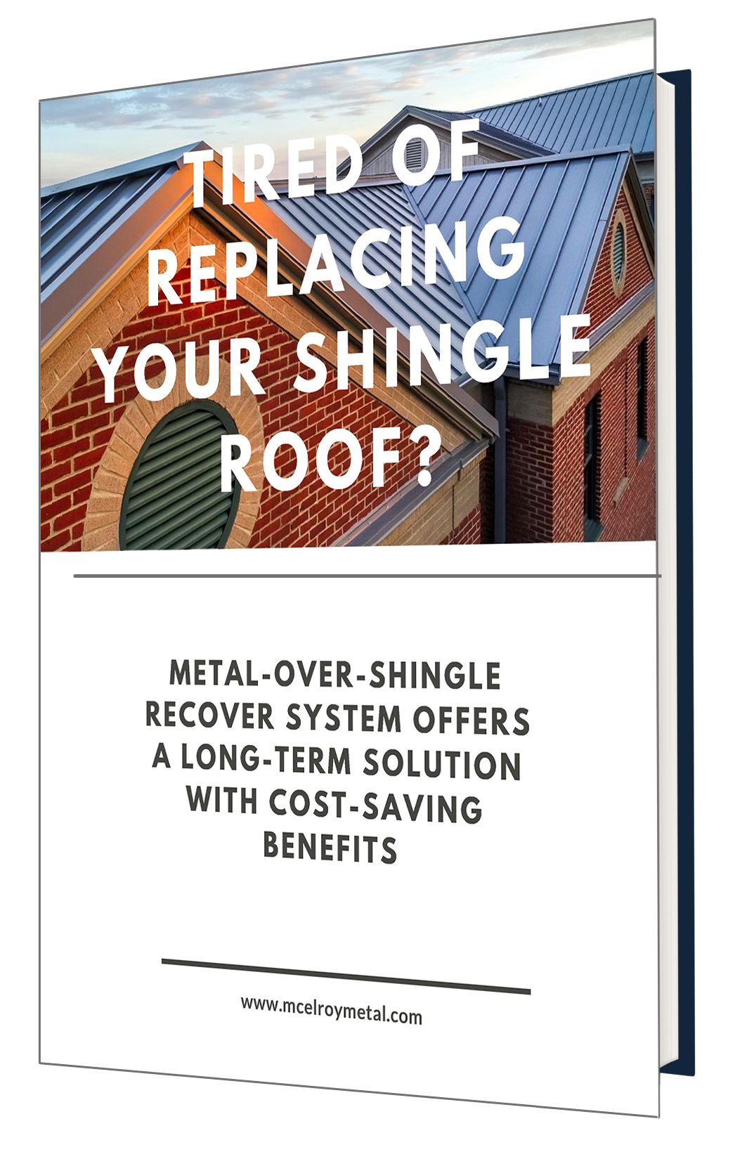 tired of replacing shingles 3D cover